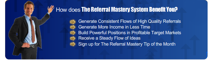 Benefit from the Referral Mastery system