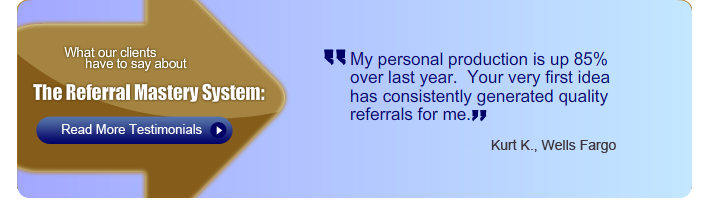 Clients rave about Referral Mastery